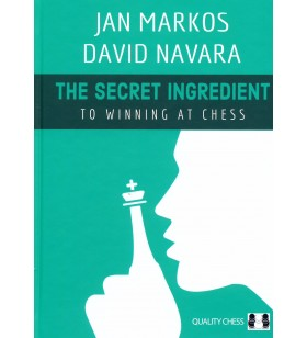 Markos, Navara - The Secret Ingredient to Winning Chess
