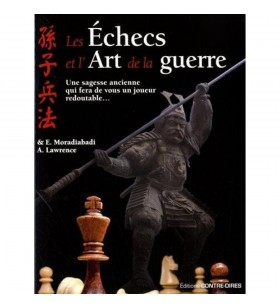 Moradiabadi, Lawrence - Les échecs et l'art de la guerre