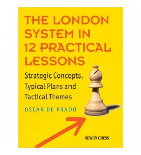 De Prado - The London System in 12 Practical Lessons