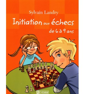 Landry - Initiation aux échecs de 6 à 9 ans