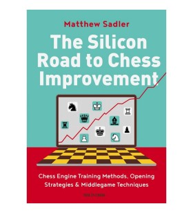 Sadler - The Silicon Road to Chess Improvement