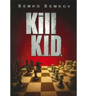 Kill K.I.D. volume 1