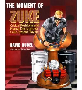 RUDEL - The Moment of Zuke