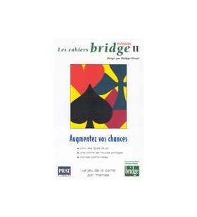 Les cahiers bridge II,...