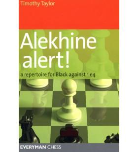 TAYLOR - Alekhine alert! A...