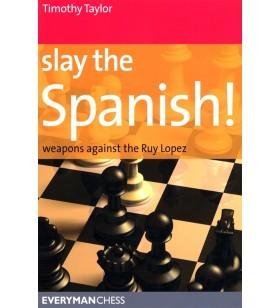 TAYLOR - Slay the Spanish!