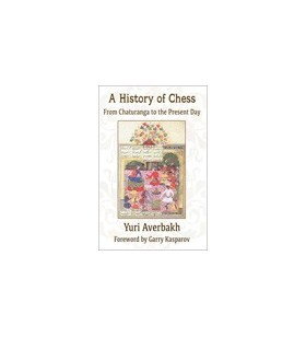 AVERBAKH - A History of Chess