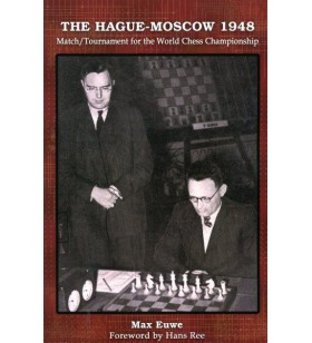 Euwe - The Hague - Moscow 1948