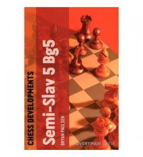 PAULSEN - Semi-Slav 5Bg5